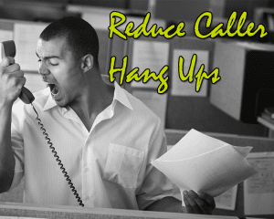 On Hold Messaging - Reduce Caller Hang Ups